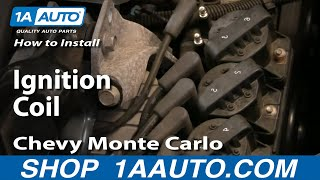 How to Replace Ignition Coil 95-05 Chevy Monte Carlo