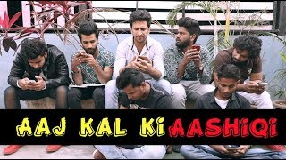 Aaj Kal Ki Aashiqi    comedy video    Shehbaaz Khan