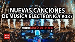 NUEVA MÚSICA ELECTRÓNICA MAYO 2019 #037