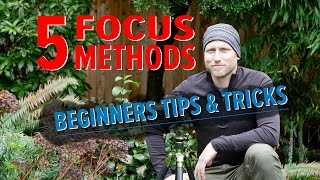 5 Focus Methods for DSLR and Mirrorless Cameras - Beginner Tips & Tricks