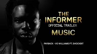 The INFORMER Official Trailer (2019) Music - Payback by Vo Williams x Shockbit