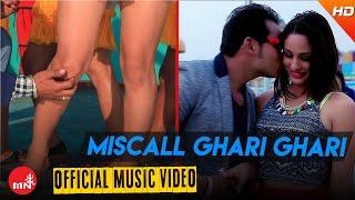 MISCALL GHARI GHARI ''मिस्कल घरी घरी