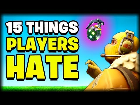 15 Things FORTNITE Players HATE