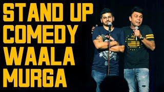 Stand Up Comedy Wala Murga   RJ Naved   Mirchi Murga