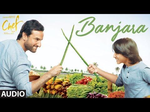 "Chef: ""Banjara"" Full Audio Song   Saif Ali Khan   Vishal Dadlani   Raghu Dixit"