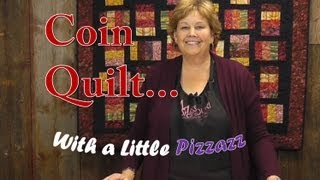 The Coin Quilt with a Little Pizzazz