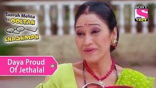 Your Favorite Character | Daya Is Proud Of Husband Jethalal | Taarak Mehta Ka Ooltah Chashmah