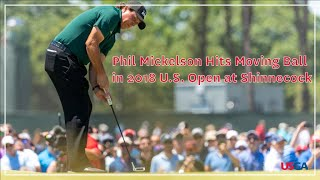 Phil Mickelson on the 13th Hole - 2018 U.S. Open - Round 3