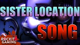 BEST FNAF Sister Location Song | It Doesn