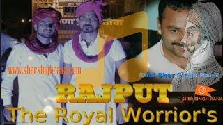 Ajeet Rana Salwan Song on Sher Singh Rana  RAJPUT The Royal Warrior
