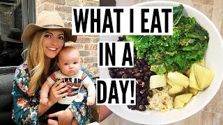 Vegan Breastfeeding Mom: WHAT I EAT IN A DAY!