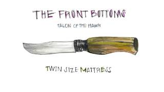 The Front Bottoms - Twin Size Mattress (Official)