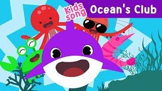 Baby Shark Ocean's Club EDM kids Song dance Crab Squid Octopus Shrimp sea Toddler animation