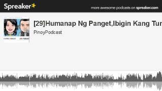 [29]Humanap Ng Panget,Ibigin Kang Tunay? (made with Spreaker)