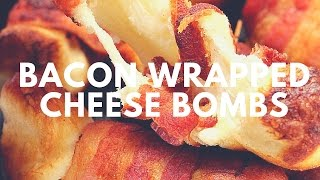 Bacon Wrapped Cheese Bombs Recipe | Crunchy Creamy Sweet
