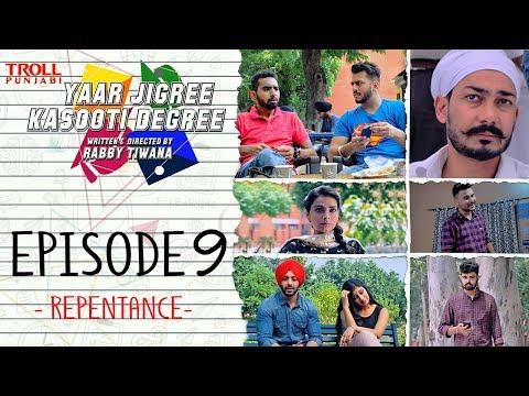 Xxx Mp4 Yaar Jigree Kasooti Degree Episode 9 Repentance Punjabi Web Series 2018 Troll Punjabi 3gp Sex