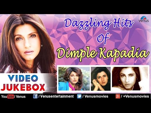 Dazzling Hits Of Dimple Kapadia : Best Bollywood Songs || Video Jukebox