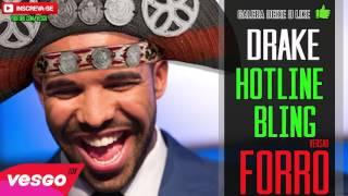 Drake Hotline Bling VERSÃO FORRÓ WhinderssonNunes