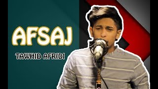 AFSAJ | TAWHID AFRIDI | MENON KHAN |  Bangla New Song 2017
