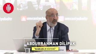 Akademi Genç - Abdurrahman Dilipak - Başkanlık Sistemi - 23.03.2017