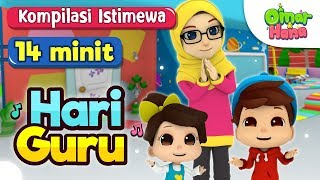 Kompilasi Istimewa Hari Guru   Ustaz Musa & Cikgu Laila   Omar & Hana   14 Minit