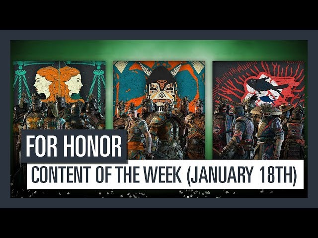 FOR HONOR - New content of the week (January 18th)