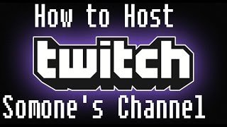 How To Host & Unhost People On Twitch