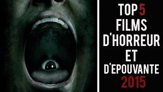 TOP 5 FILMS D'HORREUR 2015 - SUEURFROIDE.FR