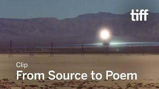 FROM SOURCE TO POEM Clip | TIFF 2017
