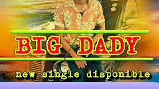 Big dady (ibognèrabi)