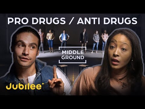 Pro Drugs VS Anti Drugs Can They Find Middle Ground