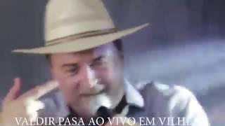 DUAS HORAS DE BAILE COMPLETO VALDIR PASA AO VIVO