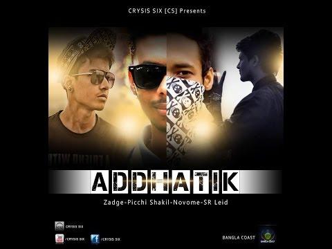 Addhatik - Bangla Rap By Crysis Six (Bangla Coast)