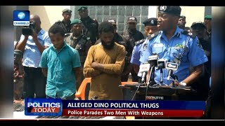 Police Parade Thugs Allegedly Hired By Dino Melaye |Politics Today|