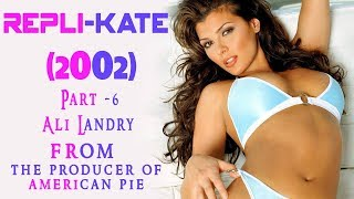 Repli-Kate (2002) Full Movie Part - 6 | American Pie | Ali Landry | Comedy- Sci-Fi - Romance | IOF