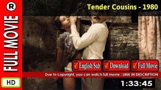 Watch Online: Tendres cousines (1980)