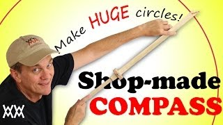 Make huge circles with a homemade beam compass. Woodworking shop project!