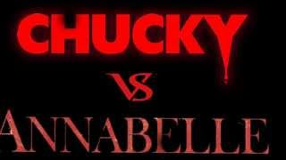 Chucky VS Annabelle Teaser Trailer  - Fan Made -