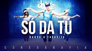 Só Da Tú - Banda A Favorita    FitDance TV (Coreografia) Dance Video