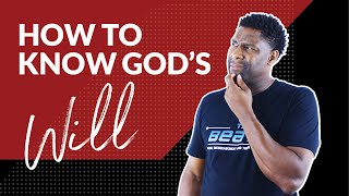 HOW TO KNOW GOD'S WILL FOR MY LIFE | HEARING GOD'S VOICE