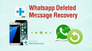Whatsapp Deleted Message Recovery - dr.fone toolkit