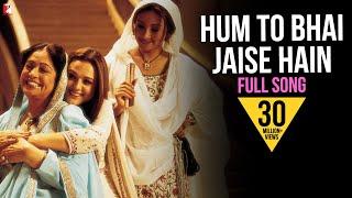 Hum To Bhai Jaise Hain - Full Song | Veer-Zaara | Preity Zinta | Kirron Kher | Divya Dutta