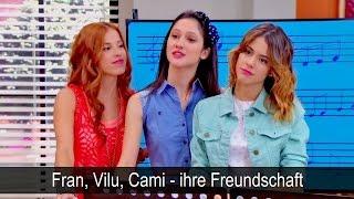 Fran, Vilu, Cami - ihre Freundschaft