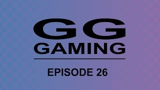 GG Gaming - Episode 26: The Grinch Who Stole My Podcast