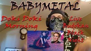 BABYMETAL - Doki Doki Morning [Live Budokan Black Night] | Reaction