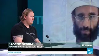 'Agent Storm': How a militant Islamist became a CIA spy