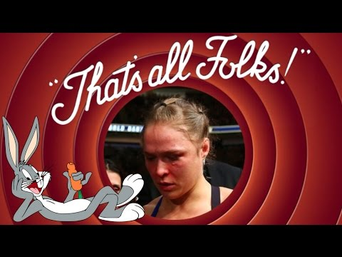 Ronda Rousey . That s all Folks
