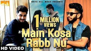 Main Kosa Rabb Nu (Full Song) | Shamshad | Gold Boy | Sad Romantic Song | White Hill Music