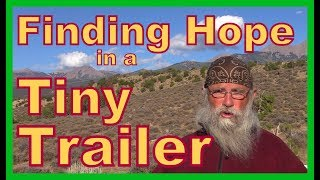 Finding Hope in a Tiny Trailer--Introduction to Series