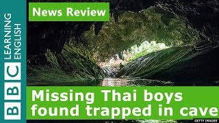 Missing Thai boys found in cave: BBC News Review